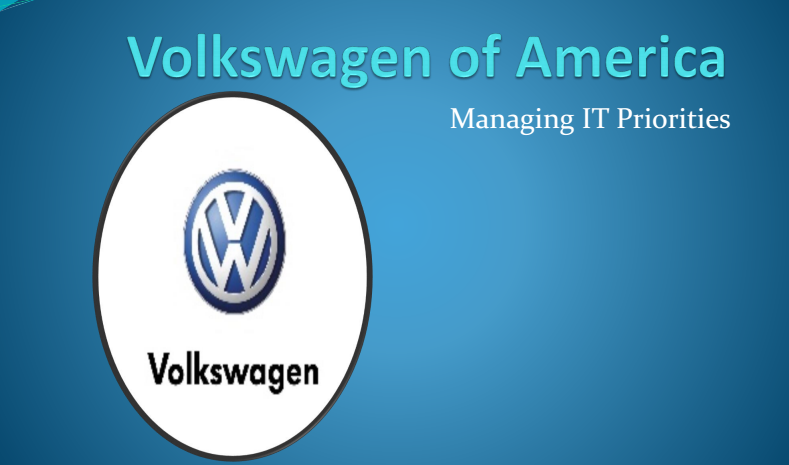 volkswagen of america managing it priorities essay 1 answer to research into various managerial issues that various managerial issues that volkswagen of for managing priorities at volkswagen of america.